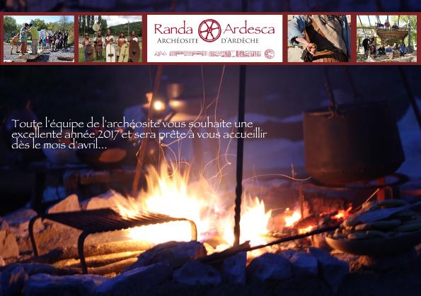 Randa Ardesca Archéosite d'Ardèche - Bonne année 2017 !